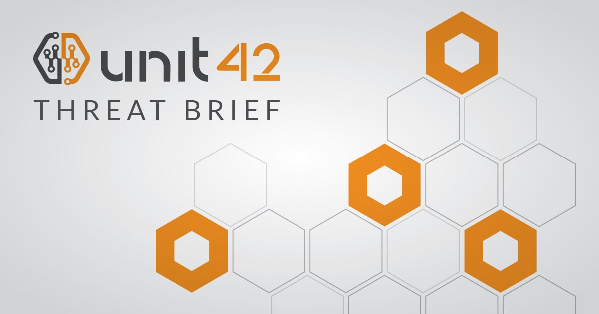 Unit 42 Threat Brief