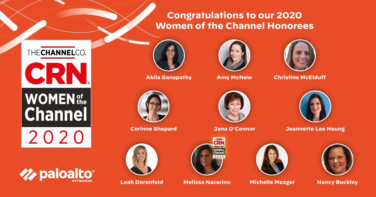CRN Women of the Channel 2020 Palo Alto Networks honorees.