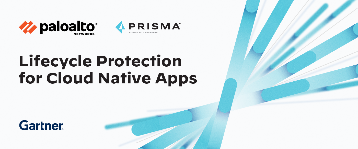 "Prisma Cloud by Palo Alto Networks, lifecycle protection for cloud native applications. Describing the Gartner 2020 report on ""Top Security and Risk Management Trends."""